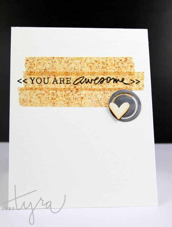 Awesome Card created by Tyra Babington www.justtyra.com