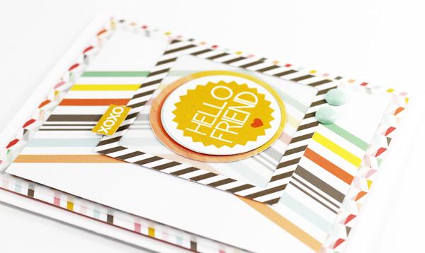 Tyra Babington Chickaniddy Crafts  Hello Friend Card