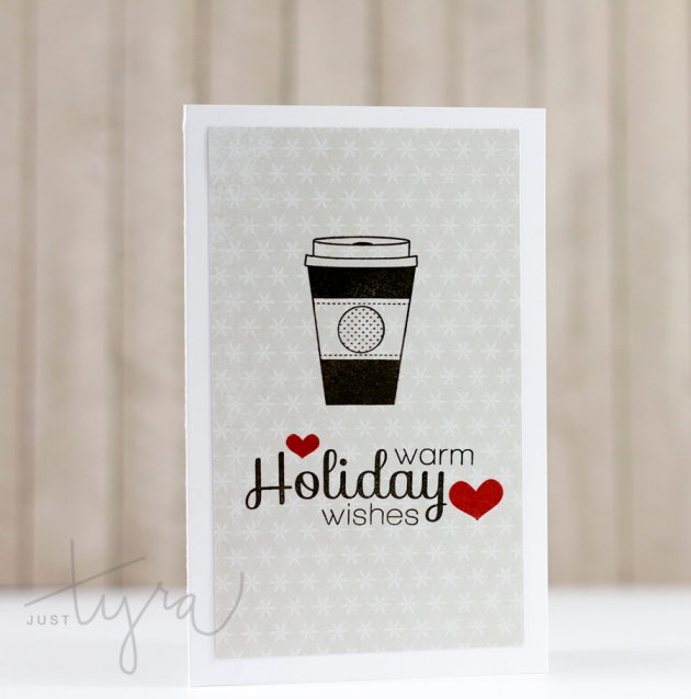 Holiday Wishes Card Coffee Lovers Blog Hop JustTyra