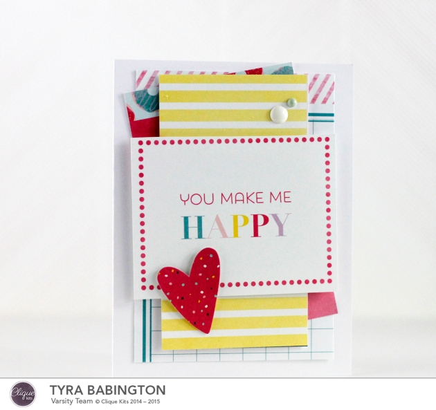 You Make Me Happy Card Clique Kits February Kit Tyra Babington_edited-1